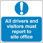 Mandatory Safety Sign - All Drivers Report 026